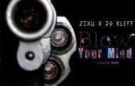 Zixu ft Jo Kleff - Blow Your Mind (Prod by Seshi)