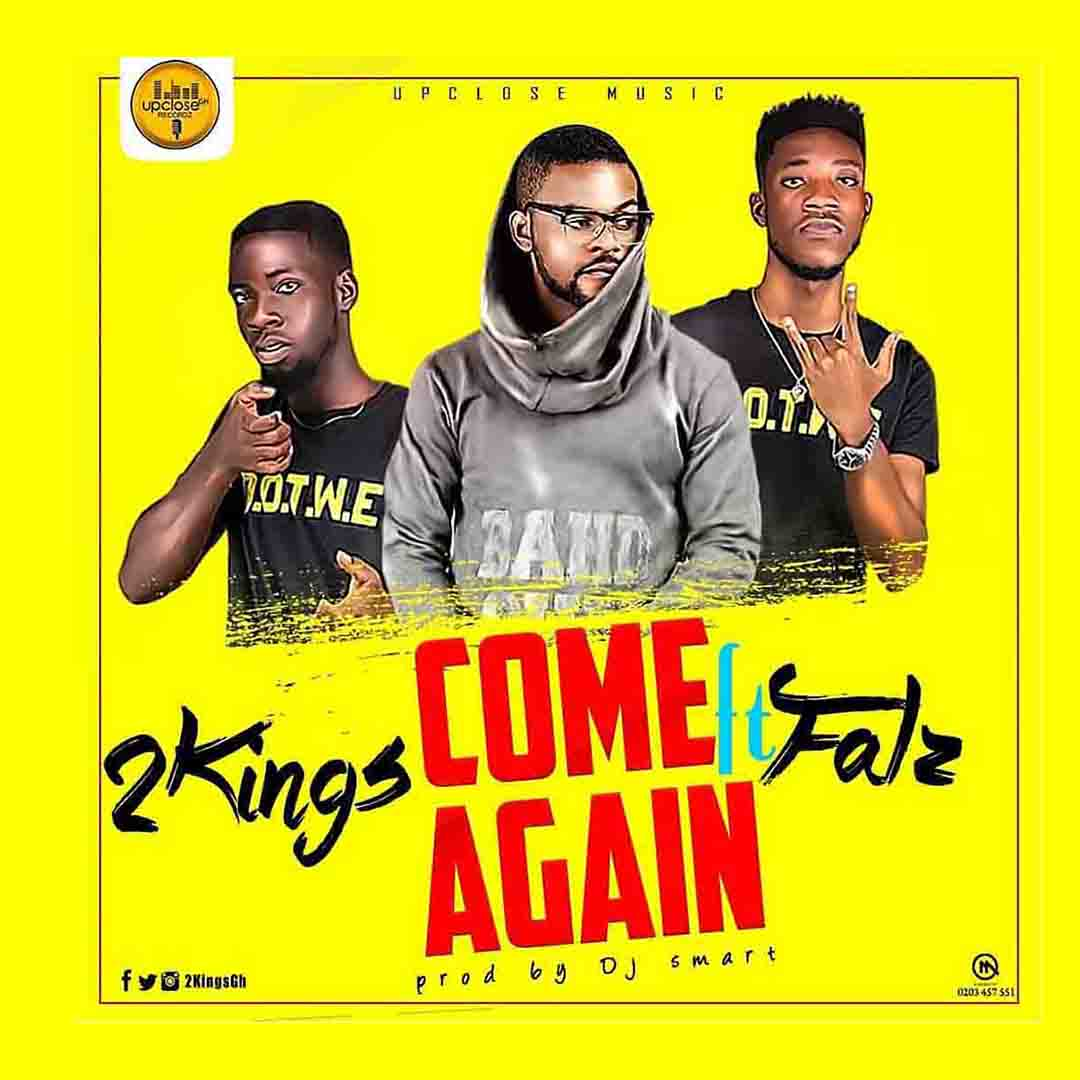2Kings ft Falz - Come Again (Prod by Dj Smart)