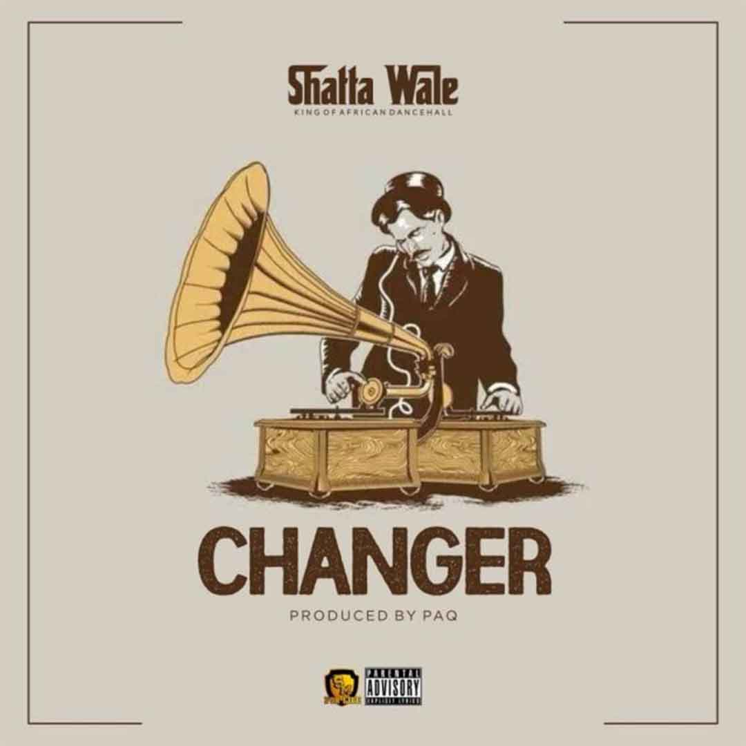 Shatta Wale - Changer (Prod By PAQ)