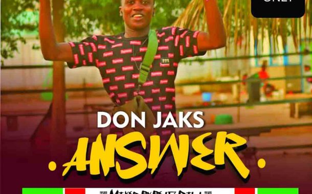 Don Jaks - Answer (Mixed By Beatz Dila)
