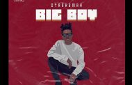 Strongman - Big Boy (Prod By Tubhani Muzik)