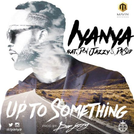 Iyanya-ft.-Don-Jazzy-Dr-Sid-Up-To-Something-Ft.-Don-Jazzy-Dr-SID-_-www.LOUDinGH.com