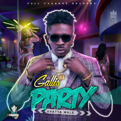 Shatta Wale - Gallis Party