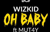 Wizkid ft Mut4y - Oh Baby (Prod By Legendury Beatz)