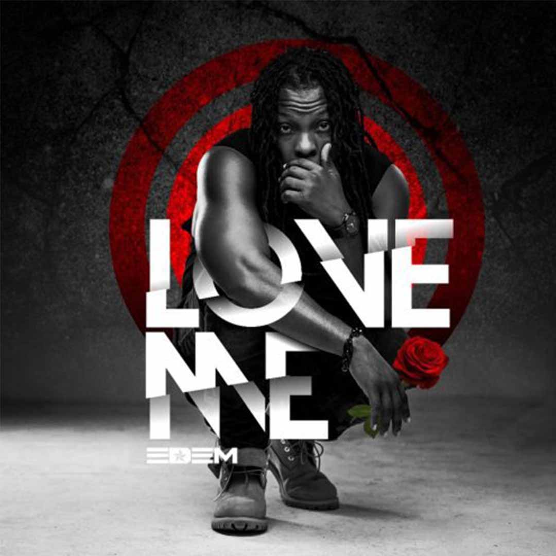 Edem - Love Me (Prod. by Mr. Lekki) [www.LOUDinGH.com]