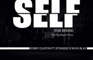 Kobby Clinton ft 2Fyngerz & Bogo Blay - Self (The Remix) (Lyrics)