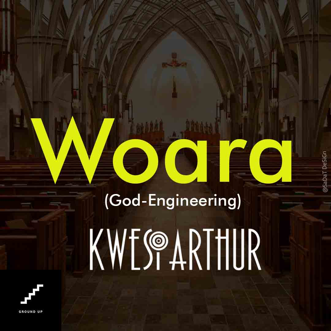 Kwesi Arthur - Woara (God Engineering)
