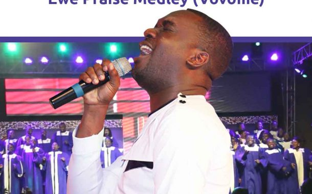 Bethel Revival Choir ft Joe Mettle - Ewe Praise Medley (Vovome)