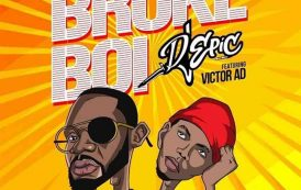 Dj Epic ft Victor AD - Broke Boi