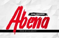 King Promise - Abena (Prod by KillBeatz)