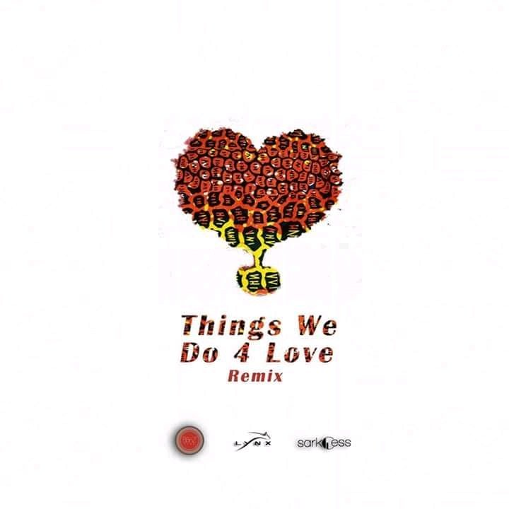 Ko-jo Cue & Shaker ft KiDi & Sarkodie - Things We Do 4 Love (Remix) [www.LOUDinGH.com]