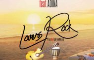 KK Fosu ft Adina - Lovers Rock (Prod by Ephraim)