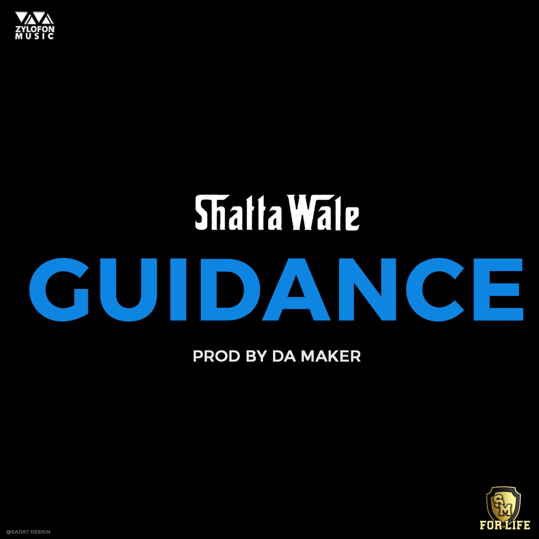Shatta Wale - Guidance (Prod by DaMaker) [www.LOUDinGH.com]