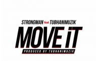 Strongman ft Tubhani Muzik - Move It
