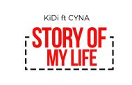KiDi ft Cyna - Story Of My Life