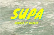 R2bees x Wizkid - Supa (Prod by KillMatic)