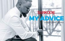 Sarkodie - My Advice Lyrics