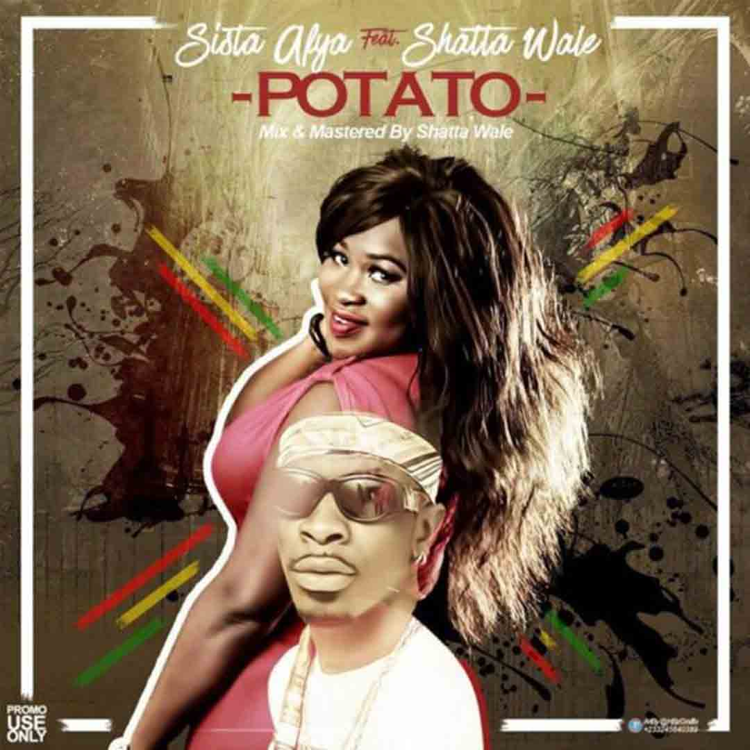 Sista Afia ft Shatta Wale - Potato