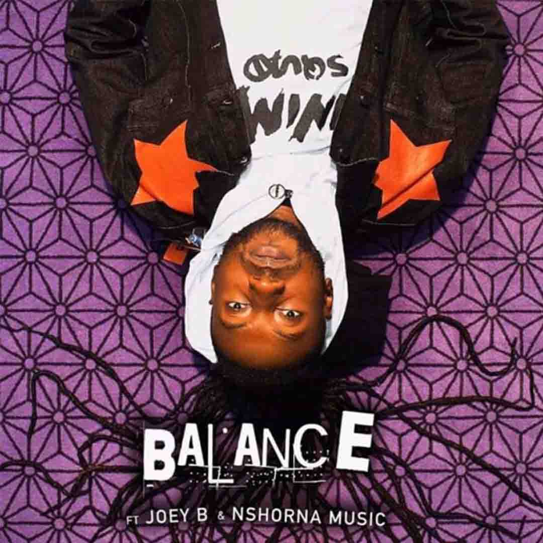 Pappy Kojo ft Joey B x Nshona Music - Balance (Prod by NOVA)