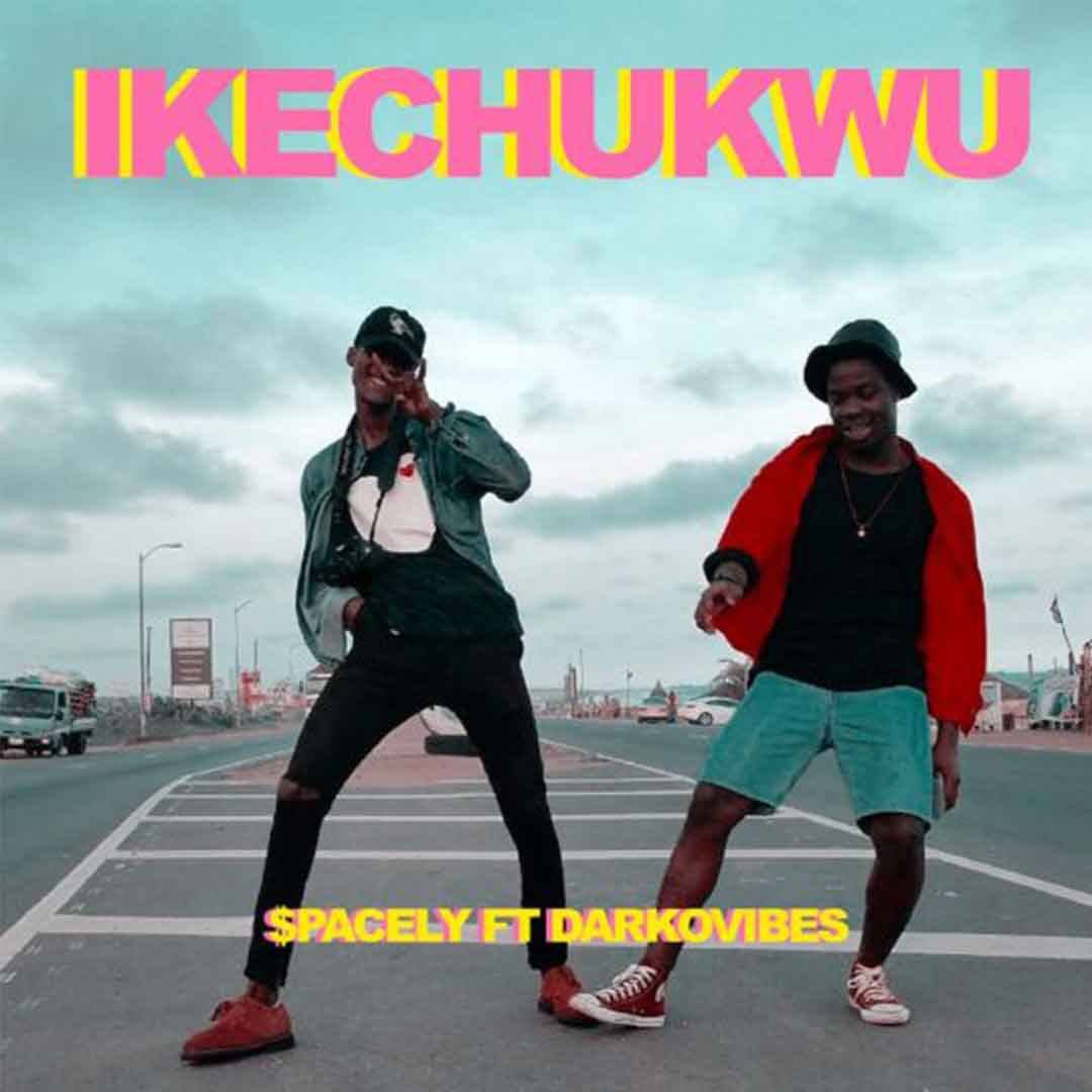 Spacely ft Darkovibes - Ikechukwu (Prod by Nxwrth)