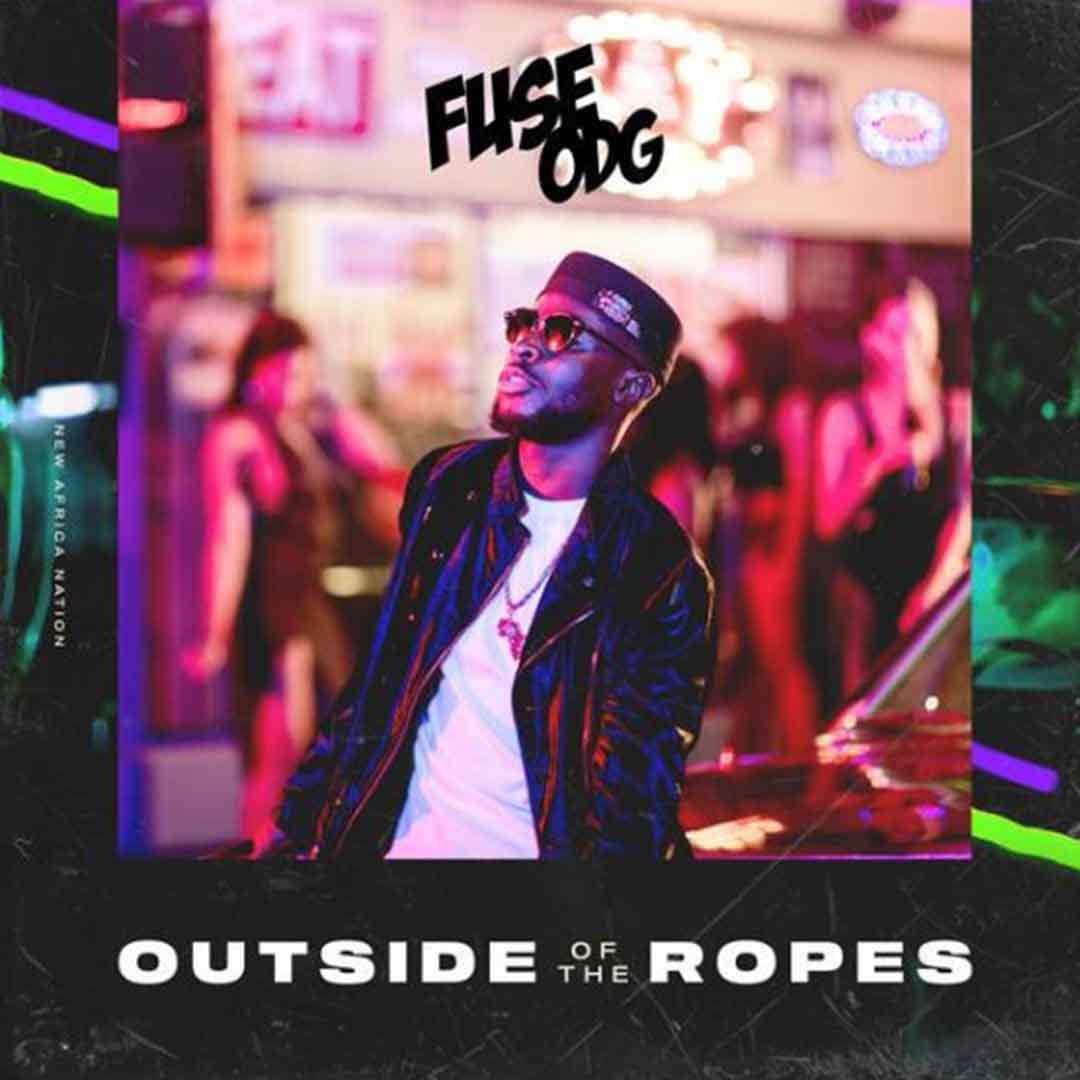 Fuse ODG - Outside Of The Ropes