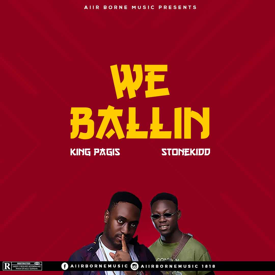 King Pagis ft StoneKiDD - We Ballin