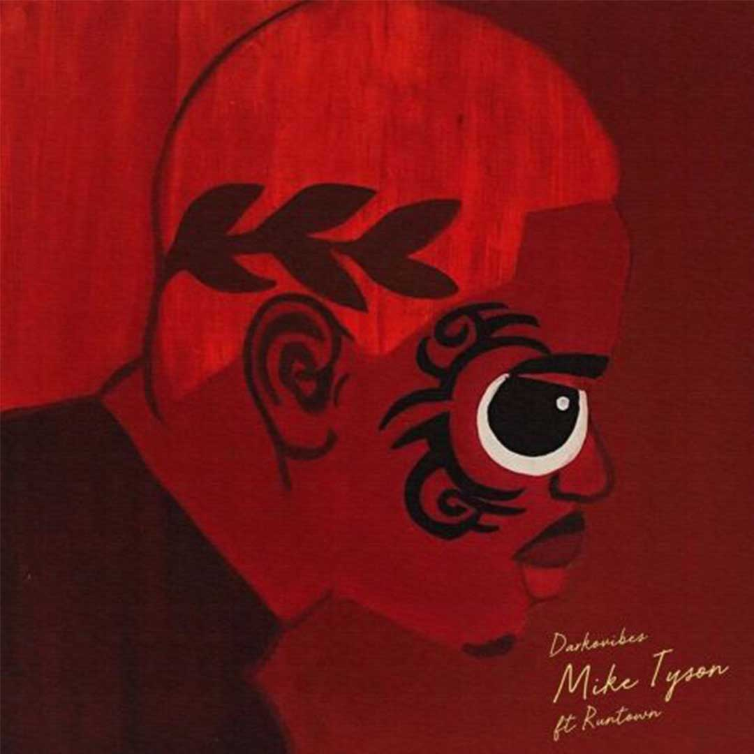 Darkovibes ft Runtown - Mike Tyson