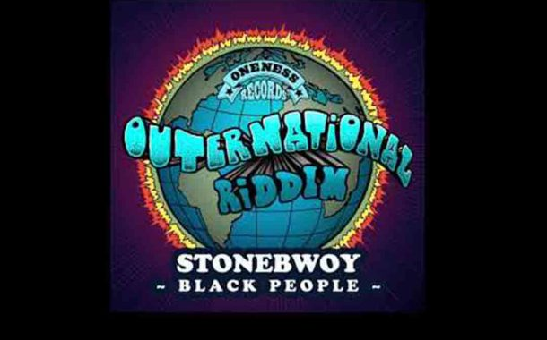 Stonebwoy - Black People (Outernational Riddim)