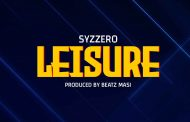 Syzzero - Leisure (Prod By Beatz Masi)
