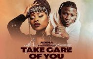 Adina ft Stonebwoy - Take Care Of You (Prod By StreetBeatz)