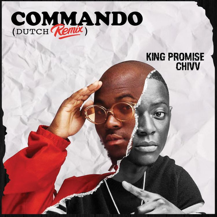King Promise ft Chivv - Commando (Remix)