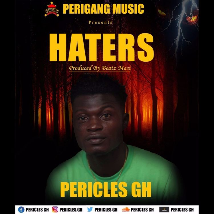 Pericles - Haters (Prod By Beatz Masi)